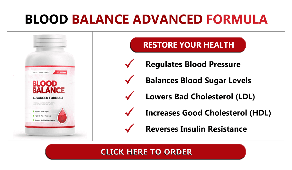 BLOOD BALANCE ADVANCED FORMULA REVIEW